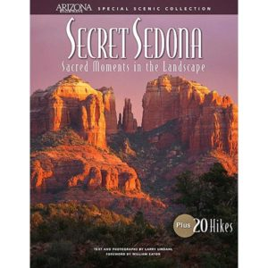 Secret Sedona: Sacred Moments in the Landscape